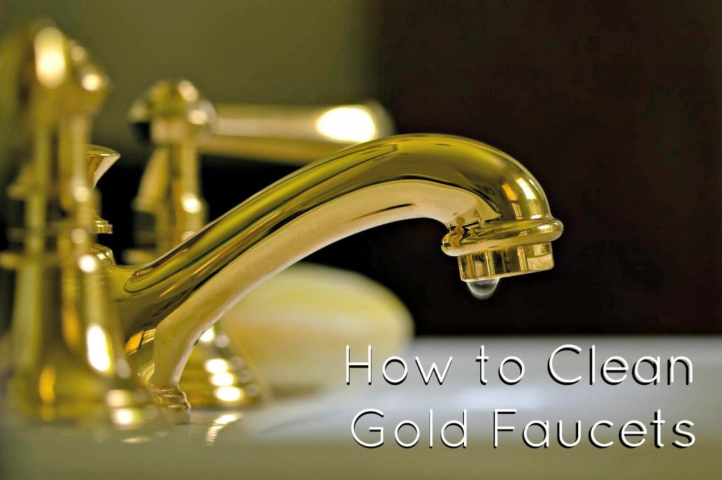How To Clean Gold Faucets: Maintaining And Cleaning Gold Plated Bathroom  Fixtures Image